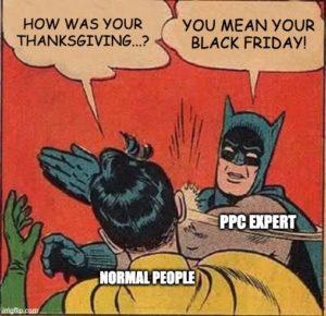 PPC meme fun: on Black Friday