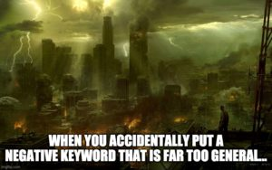 PPC meme fun: on Negative Keywords